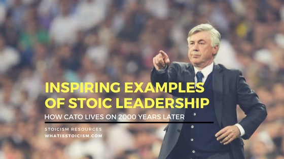 Inspiring Examples of Stoic Leadership – How Cato Lives On 2000 Years Later