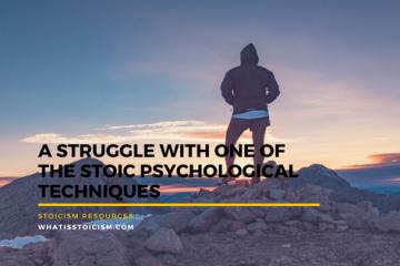 Stoic Psychological Techniques