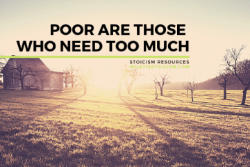 Poor Are Those Who Need Too Much