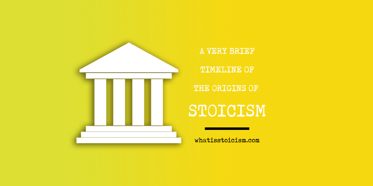 A Very Brief Timeline Of The Origins Of Stoicism
